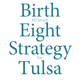 Birth through Eight Strategy for Tulsa (BEST)